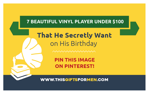 Birthday Gifts for Vinyl Lovers : 14 Beautiful Vinyl Player That He Will Absolutely Love post image