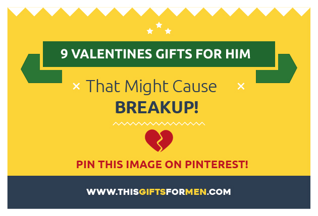 9 Useless Mens Valentines Gifts That Might Cause Breakup + What You Should Buy Instead post image