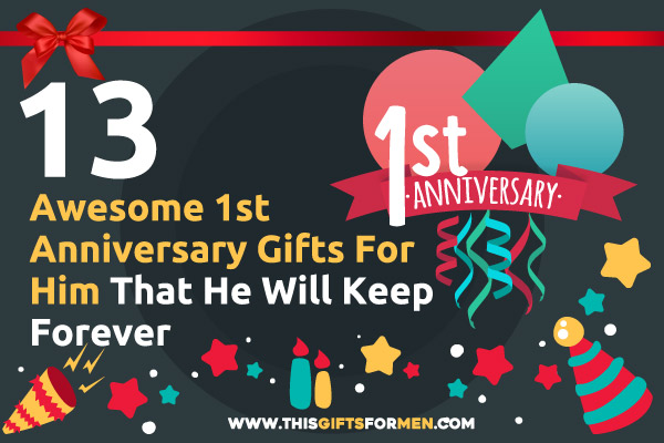 1st-anniversary-gifts-for-him