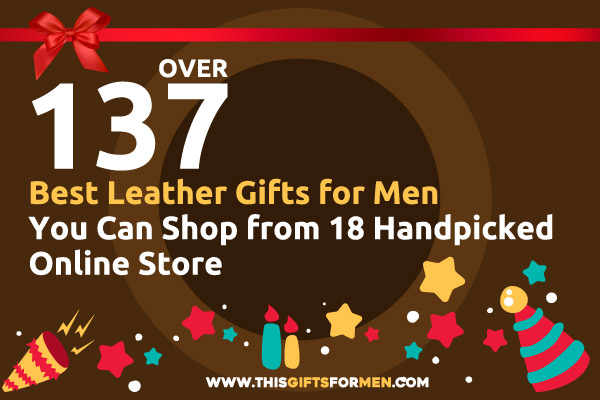 leather gifts for men
